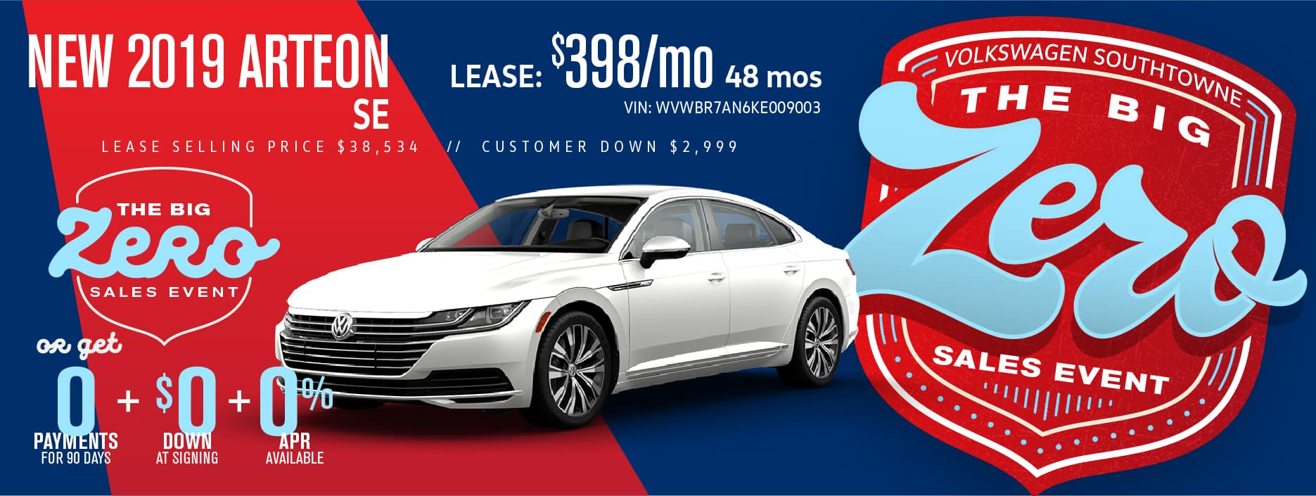 Get an Arteon for $0 down! during our BIG ZERO Sale!