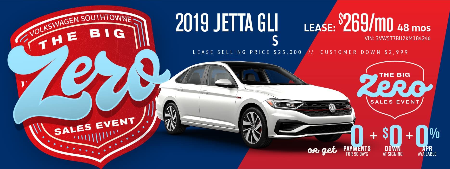 Get a Jetta GLI for $0 down! during our BIG ZERO Sale!