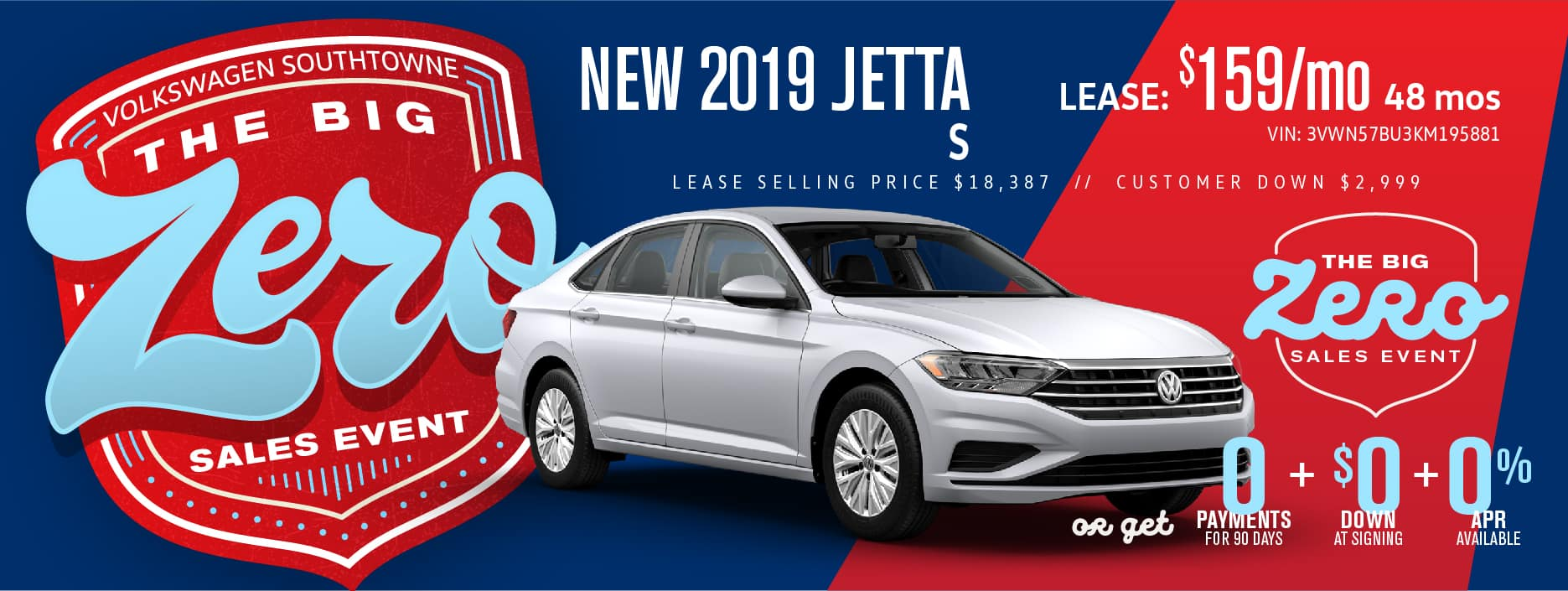 Get a Jetta for $0 down! during our BIG ZERO Sale!