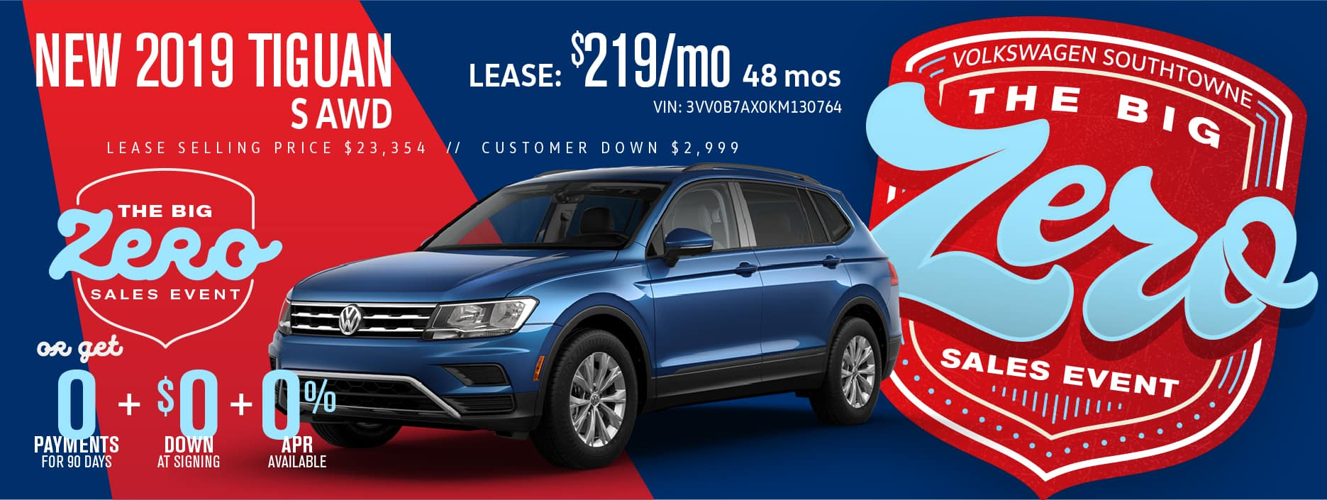 Get a Tiguan for $0 down! during our BIG ZERO Sale!