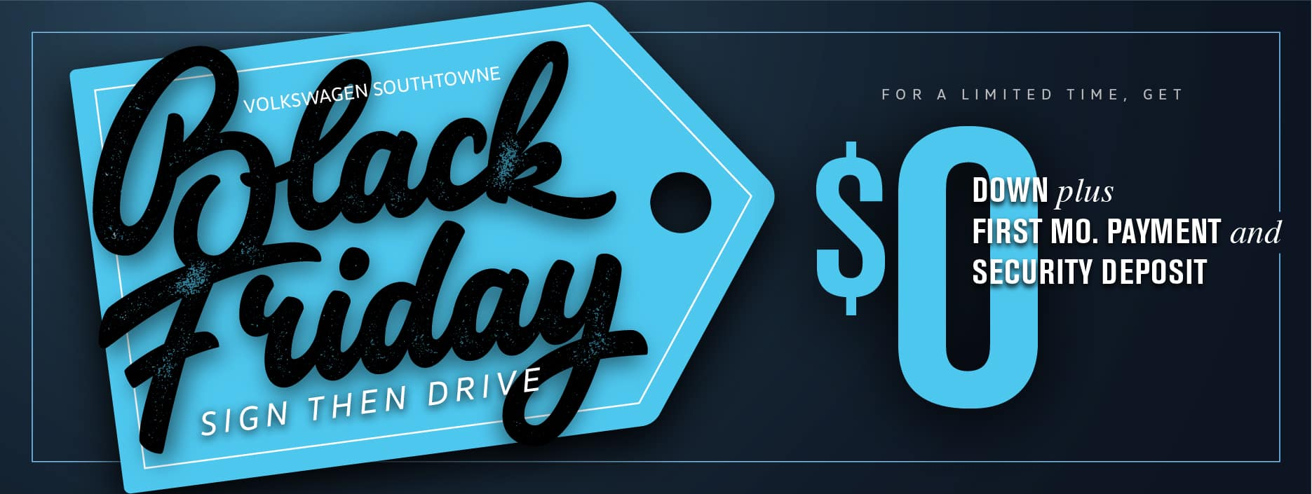 Black Friday Starts now at Volkswagen SouthTowne!