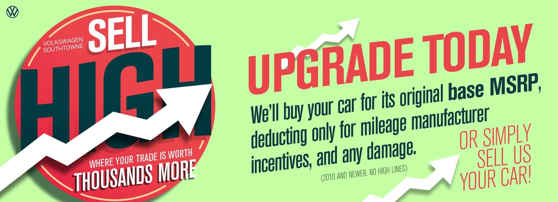 Your car has never been worth more! Sell it to VW SouthTowne