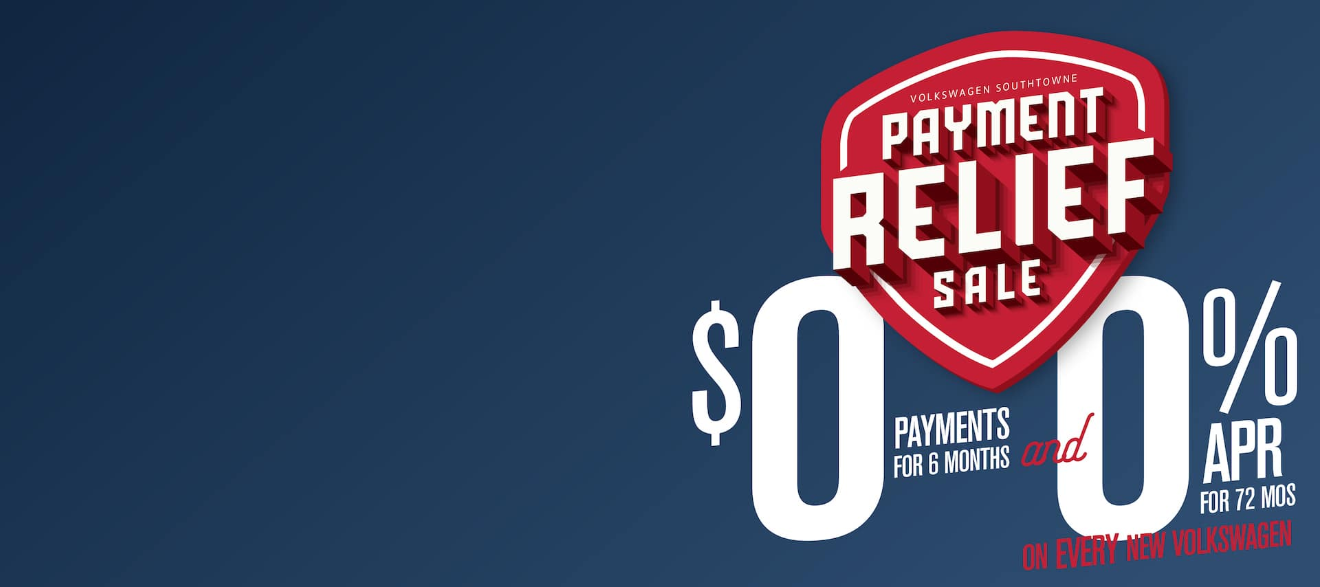 Get Payment Relief! No Payments for 6 months! and 0% APR for 6 years!