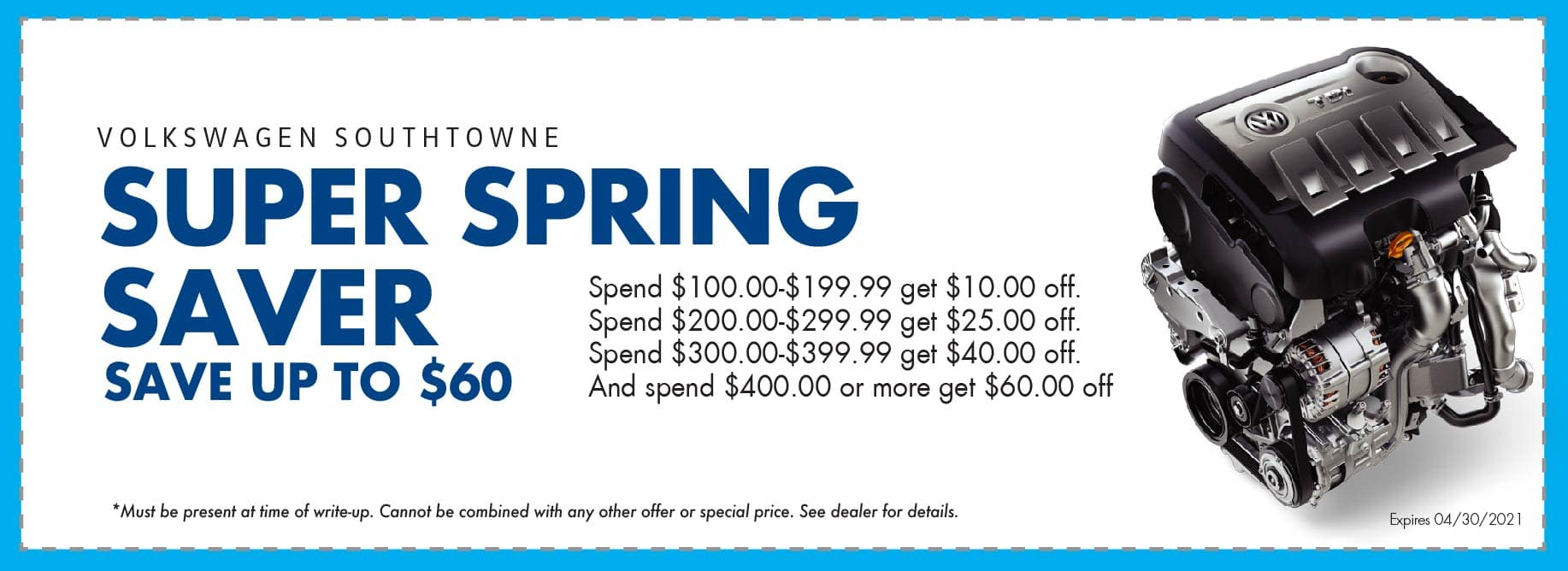 Spring Super Saver. Spend and Save up to $60 at Volkswagen SouthTowne.