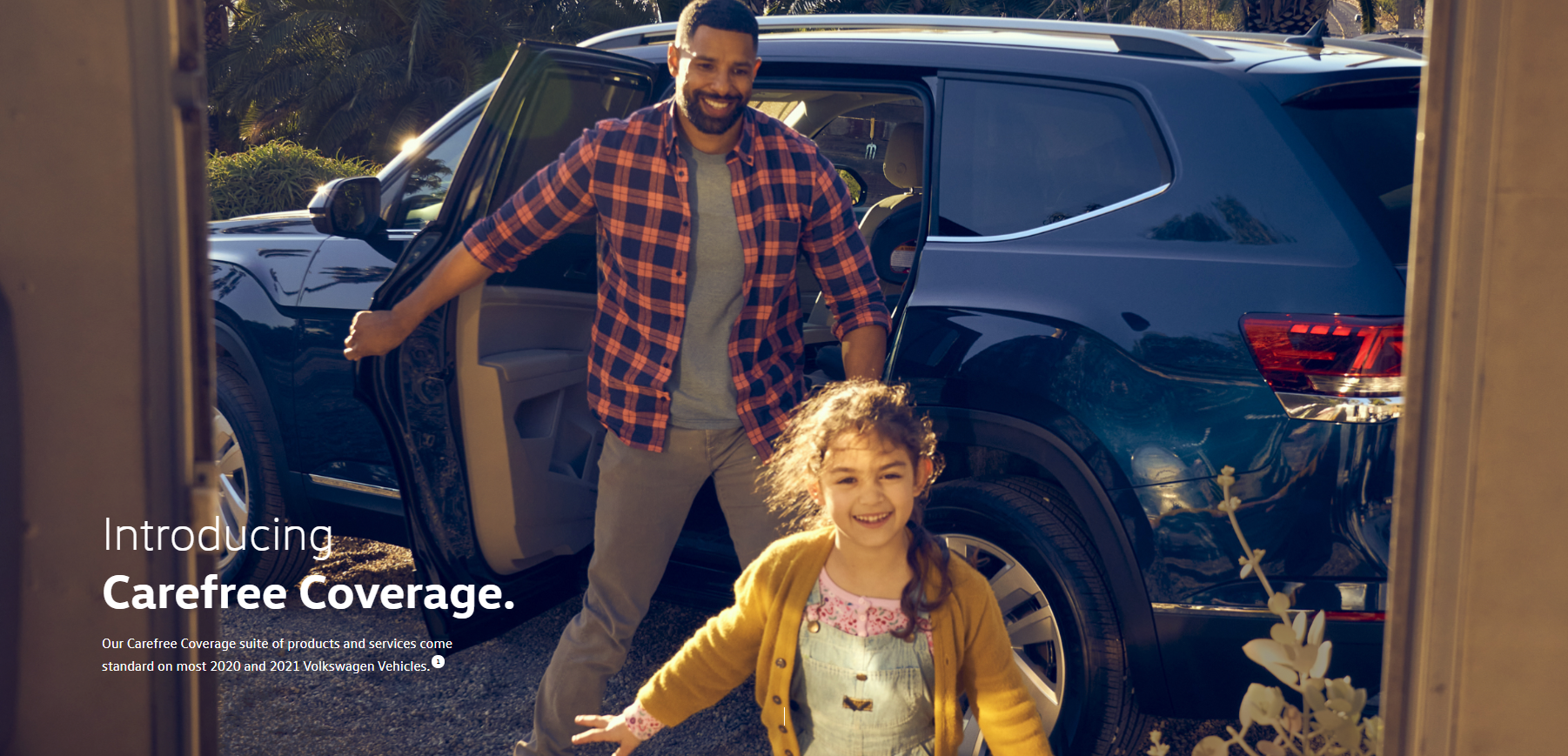 Introducing Carefree Coverage. Our Carefree Coverage suite of products and services come standard on most 2020 and 2021 Volkswagen Vehicles.