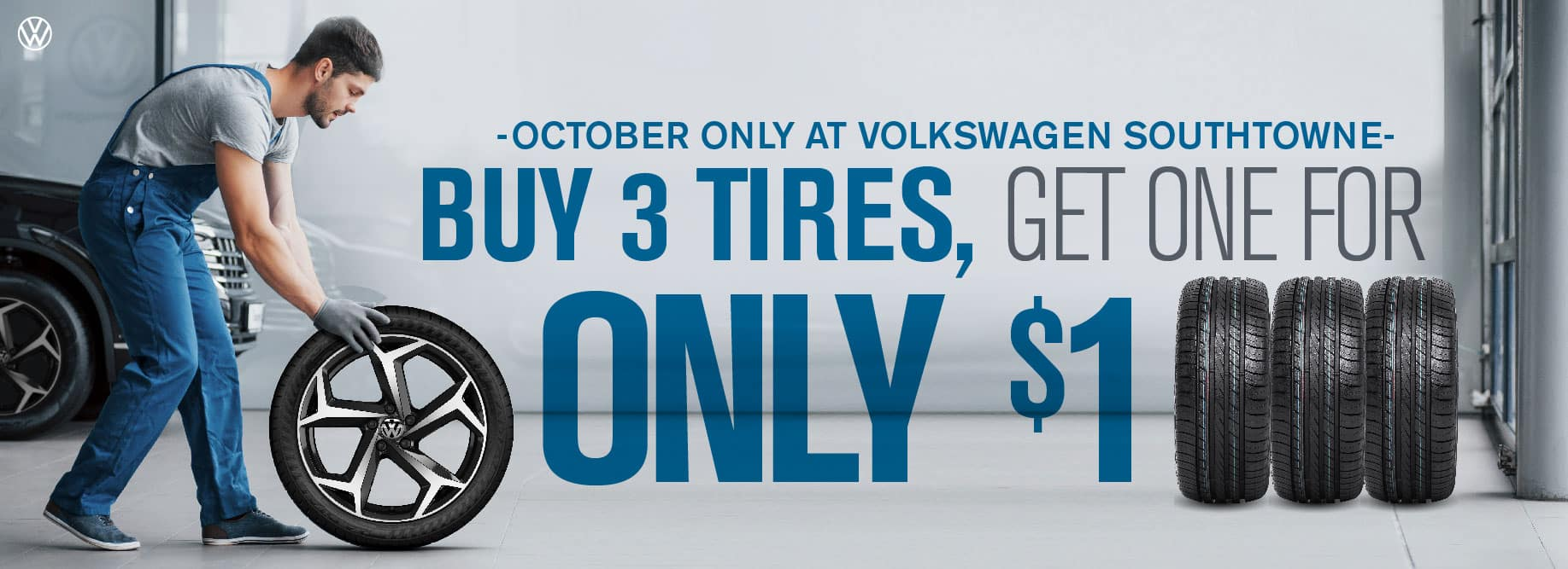 Buy 3 Tires get one for $1 at VW SouthTowne