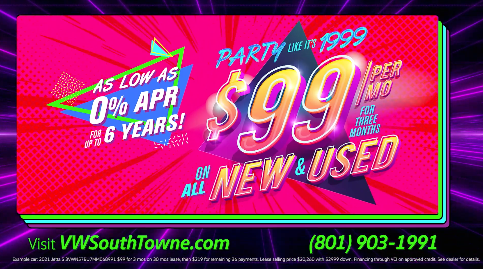 Party like it's 1999 at VW SouthTowne with $99 payments!