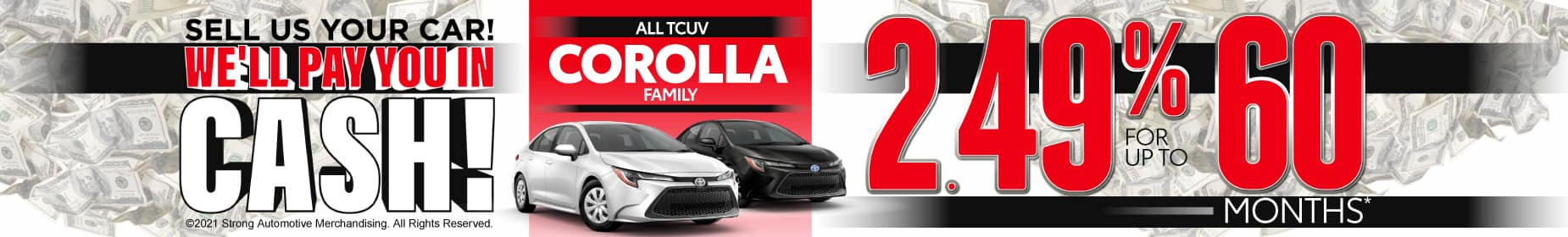 All TCUV Corollas 2.49% for 60 months