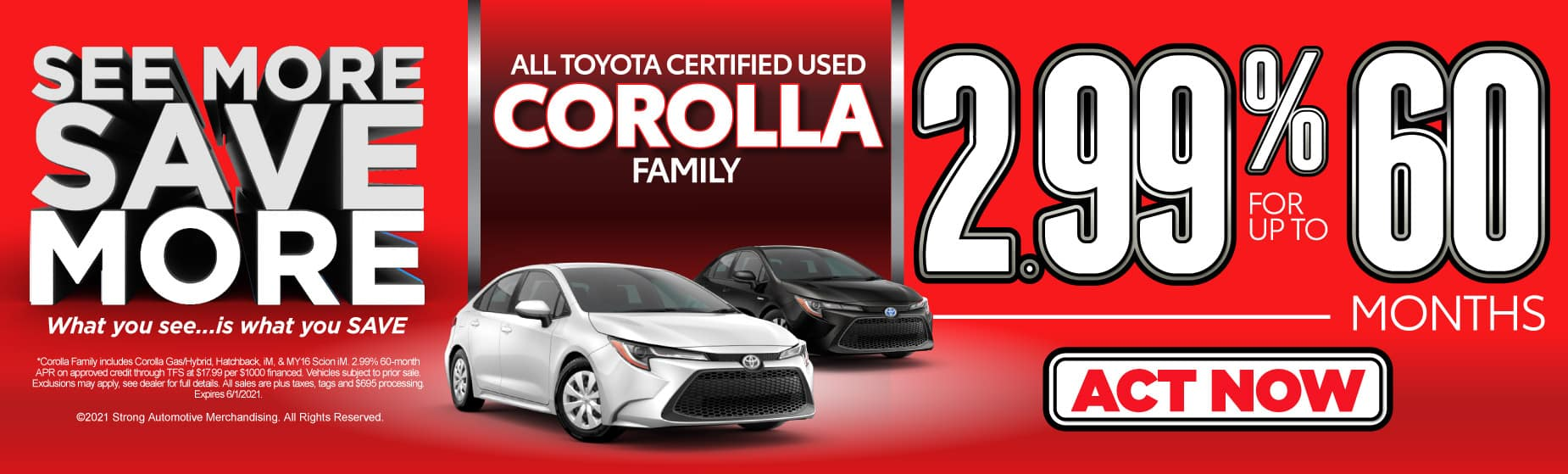 Used Corolla | 2.99% for up to 60 months | Act Now