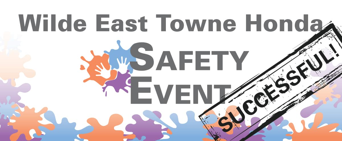 3rd Annual Safety Event at Wilde East Towne Honda!