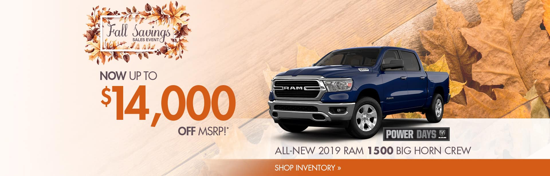 Save Up to $4,000 on an All-New RAM Truck.
