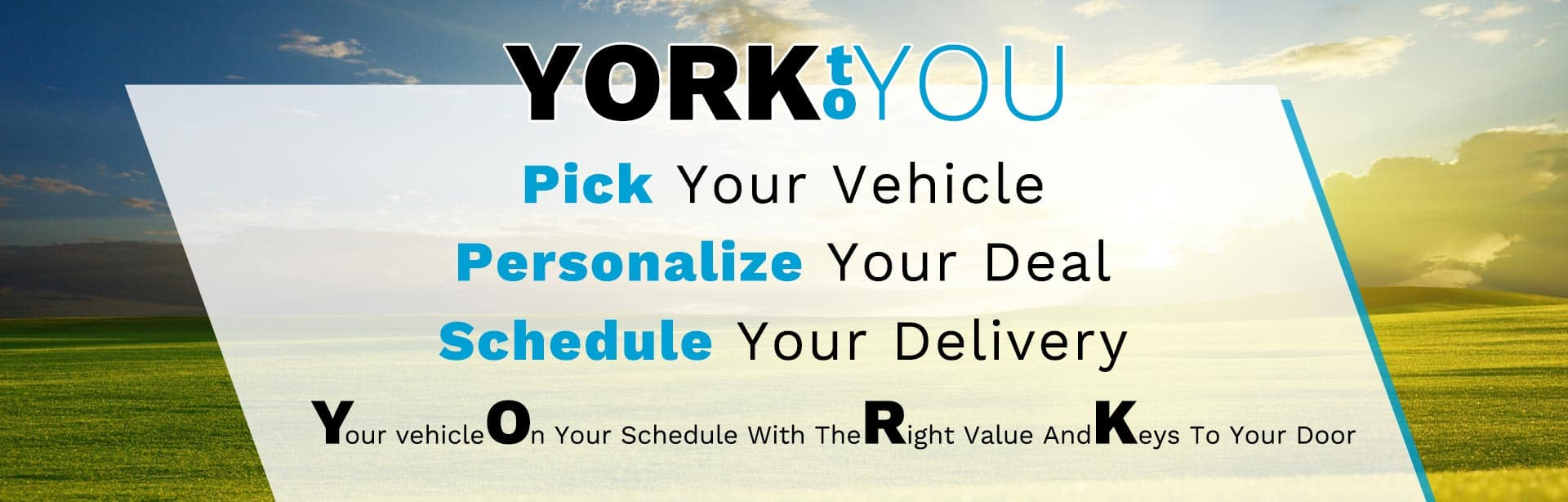 Pick your vehicle. Personalize your deal. Schedule your delivery.